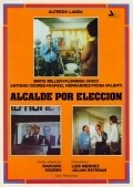 Alcalde por eleccion movie in Alfredo Landa filmography.