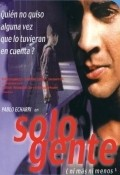 Solo gente movie in Ulises Dumont filmography.