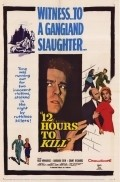 Twelve Hours to Kill movie in Barbara Eden filmography.