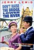 Don't Raise the Bridge, Lower the River is the best movie in John Bluthal filmography.