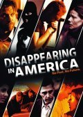 Disappearing in America movie in Mark Pellegrino filmography.