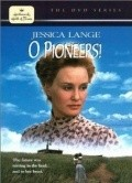 O Pioneers! movie in David Strathairn filmography.