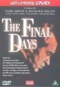 The Final Days movie in Richard Kiley filmography.