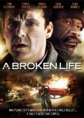 A Broken Life movie in Tom Sizemore filmography.