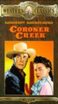 Coroner Creek movie in Edgar Buchanan filmography.