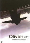 Olivier etc. movie in Dragan Bakema filmography.