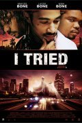 I Tried movie in Anna Maria Horsford filmography.