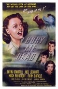 Bury Me Dead movie in Ned Glass filmography.