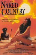 The Naked Country movie in John Jarratt filmography.