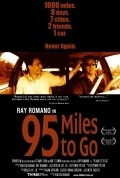 95 Miles to Go movie in Ray Romano filmography.