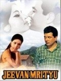 Jeevan Mrityu movie in Dharmendra filmography.