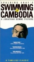 Swimming to Cambodia movie in Jonathan Demme filmography.