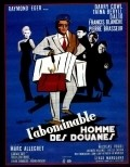 L'abominable homme des douanes movie in Marcel Dalio filmography.