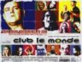 Club Le Monde is the best movie in Tom Connolly filmography.
