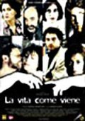 La vita come viene movie in Valeria Bruni Tedeschi filmography.