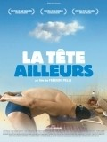 La tete ailleurs movie in Anais Demoustier filmography.