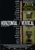 Horizontal/Vertical movie in Ulises Dumont filmography.