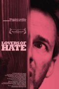 Lovers of Hate is the best movie in Heather Kafka filmography.