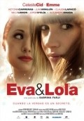 Eva y Lola is the best movie in Juan Minujin filmography.