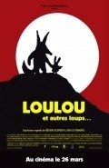 Loulou movie in Lorant Deutsch filmography.