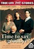 Time to Say Goodbye? movie in Richard Kiley filmography.