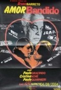 Amor Bandido movie in Jose Dumont filmography.