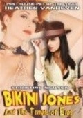 Bikini Jones and the Temple of Eros movie in Fred Olen Ray filmography.
