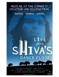Live from Shiva's Dance Floor movie in Richard Linklater filmography.