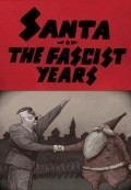 Santa, the Fascist Years movie in Matthew Modine filmography.