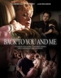 Back to You and Me movie in David S. Cass Sr. filmography.