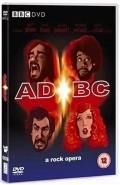 AD/BC: A Rock Opera is the best movie in Lyusi Montgomeri filmography.