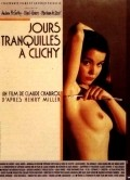 Jours tranquilles a Clichy movie in Claude Chabrol filmography.