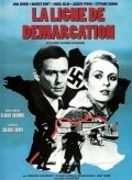 La ligne de demarcation movie in Claude Chabrol filmography.