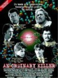 An Ordinary Killer movie in Terence Knox filmography.