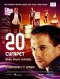 20 sigaret is the best movie in Ilya Lyubimov filmography.