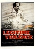 Legitime violence movie in Thierry Lhermitte filmography.