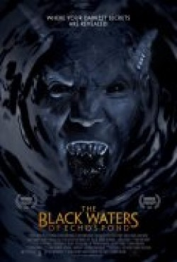 The Black Waters of Echo's Pond movie in Robert Patrick filmography.