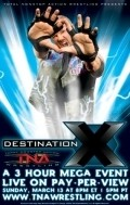 TNA Wrestling: Destination X is the best movie in John Dalton filmography.