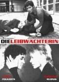 Die Leibwachterin is the best movie in George Lenz filmography.