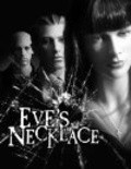 Eve's Necklace movie in John Hawkes filmography.