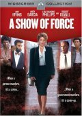 A Show of Force movie in Robert Duvall filmography.