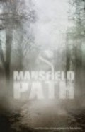Mansfield Path movie in Maria Olsen filmography.