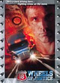 18 Wheels of Justice is the best movie in Alex Datcher filmography.