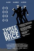 Three Blind Mice is the best movie in Sophie Scarf filmography.