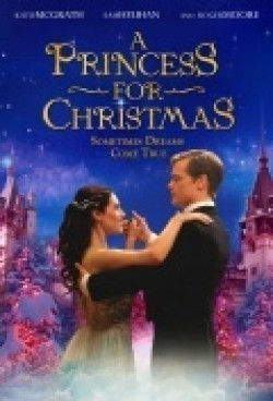 A Princess for Christmas is the best movie in Katie McGrath filmography.
