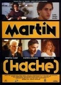 Martin (Hache) movie in Ana Maria Picchio filmography.