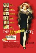 Die, Mommie, Die! movie in Stark Sands filmography.