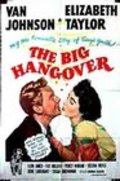The Big Hangover movie in Edgar Buchanan filmography.