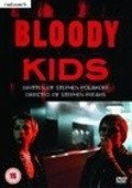 Bloody Kids movie in Stephen Frears filmography.
