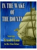 In the Wake of the Bounty movie in Errol Flynn filmography.